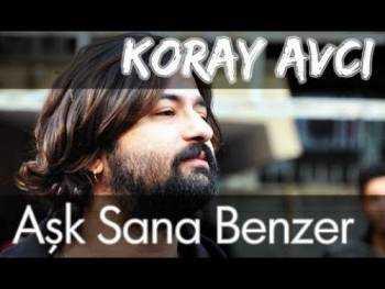 دانلود آهنگ Koray Avci به نام Ask Sana Benzer